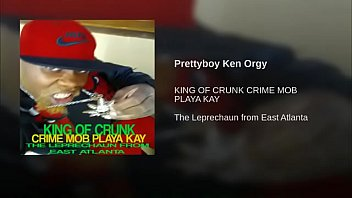 NEW MUSIC BY MR K ORGY OFF THE KING OF CRUNK CRIME MOB PLAYA KAY THE LEPRECHAUN FROM EAST ATLANTA ON ITUNES SPOTIFY pornhub video