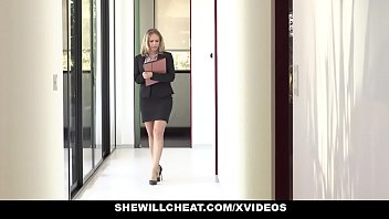 SHEWILLCHEAT - Horny Real Estate Agent Fucks BBC 9分钟