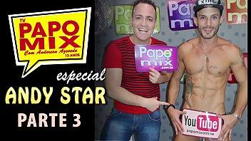 #TBTPapoMix - Andy Star revela no PapoMix os bastidores das gravações pornô -  Parte 3 - Exibido em 2016 - WhtasApp PapoMix (11) 94779-1519