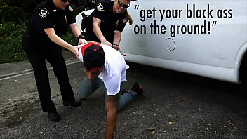 Fuck fuck fuck the police - Black patrol - officers maggie green joslyn put black suspect in his place