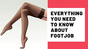 Everything You need to know about footjob