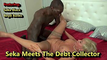 Seka Meets The Interracial Debt Collector 10 min