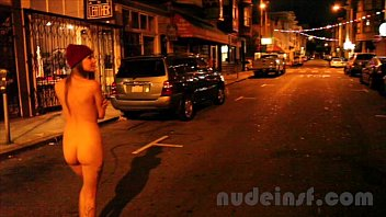 Nude in San Francisco: Short clip of girl walking streets naked late at night 86秒