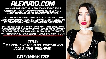 Big Violet Dildo In Hotkinkyjo Ass Hole & Anal Prolapse