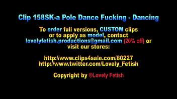 Clip 158SK-a Pole Dance Foreplay - 12:53min, Sale: $10 45 sec