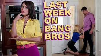 Last Week On BANGBROS.COM : 08/10/2019 - 08/16/2019 24 min