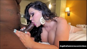 Thick Latina Angelina Castro Teases & Bangs Big Black Cock!