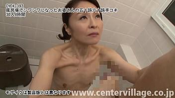 風呂場でシワシワになったお婆さんの五十路六十路手コキ30人4時間