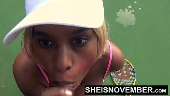 Stranger Public Tennis Court Bigtits Blowjob Black Reality Pornstar Sheisnovember