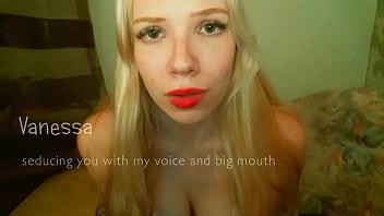 Vanessa has a big, sexy mouth and long tongue 93 sec