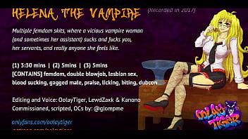 [SKITS] Helena the Vampire - Erotic Audio Plays by Oolay-Tiger 14 min