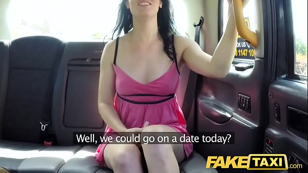 Fake Taxi Soaking wet creampie for hot brunette on first date in taxi cab Thumb
