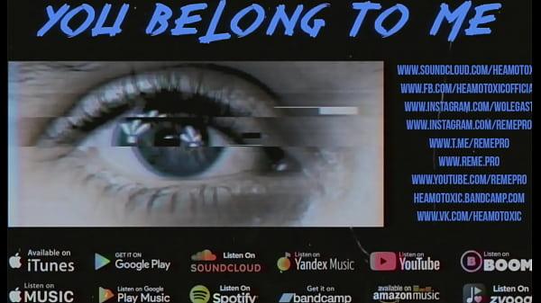 HEAMOTOXIC - You Belong To Me [EYE EDITION]