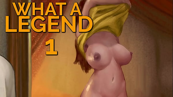 WHAT A LEGEND #01 - A naughty fairy tale
