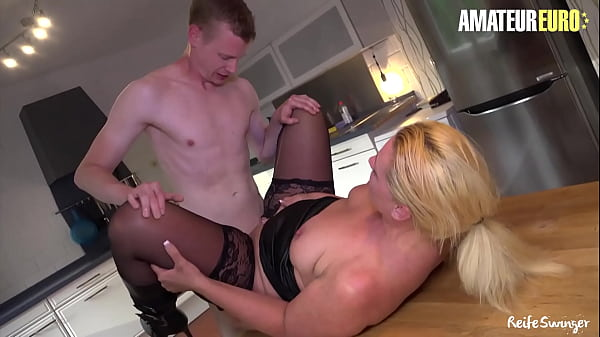 AMATEUR EURO - Teasing German Cougar Tanja Fucks Hard With A Young Newbie Boy