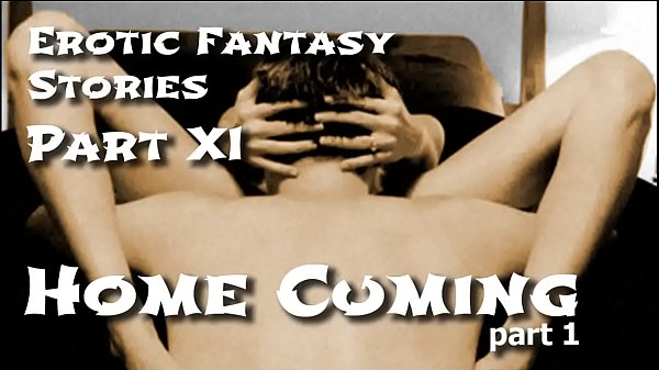 Erotic Fantasy Stories 11: Homecuming One Thumb