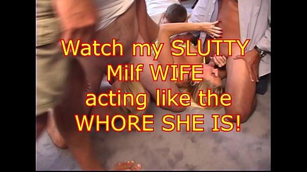 My WIfe the CUM SLUT WHORE