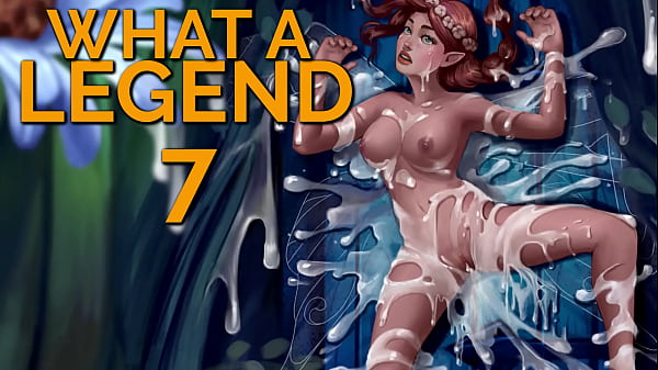WHAT A LEGEND #07 - A naughty fairy tale