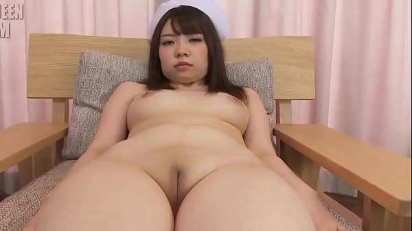[JAV] The nurse shows off her vagina,chubby look just want