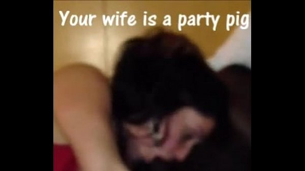 Your wife is a party pig for BBC: Episode 1