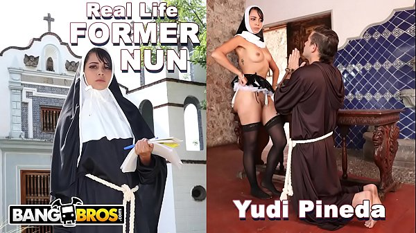 BANGBROS - Sacrilegious REAL LIFE Former Nun Yudi Pineda Has Secret Desires Thumb