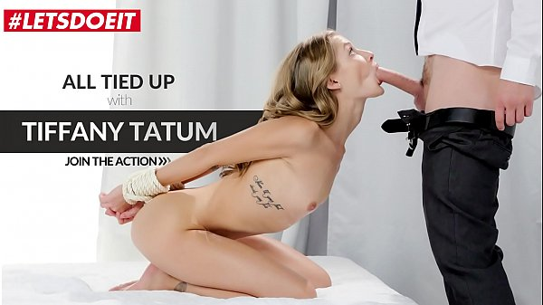 LETSDOEIT - Beautiful Teen Tiffany Tatum Gets Tied Up And Deep Pounded By Her Master Max Fonda