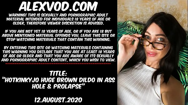 Hotkinkyjo huge brown dildo in ass hole & anal ...