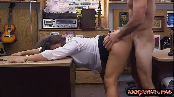 Big ass woman gets ripped by pawn keeper