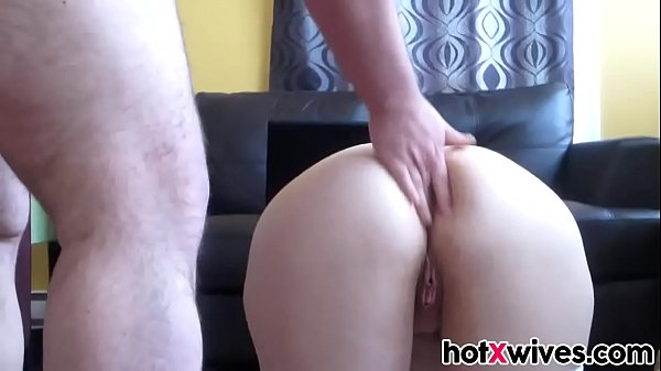 Big ass wife gets anal penetration