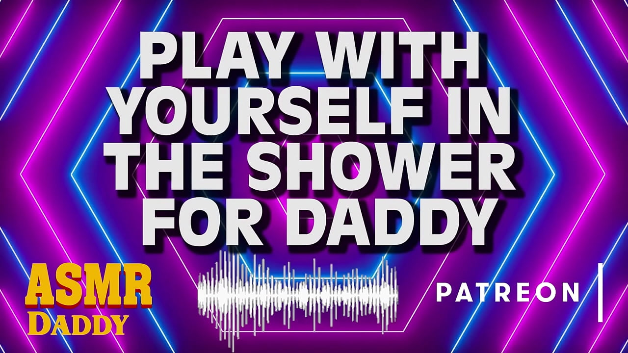 Daddy Watches You Play With Your Pussy in the Shower  thumbnail
