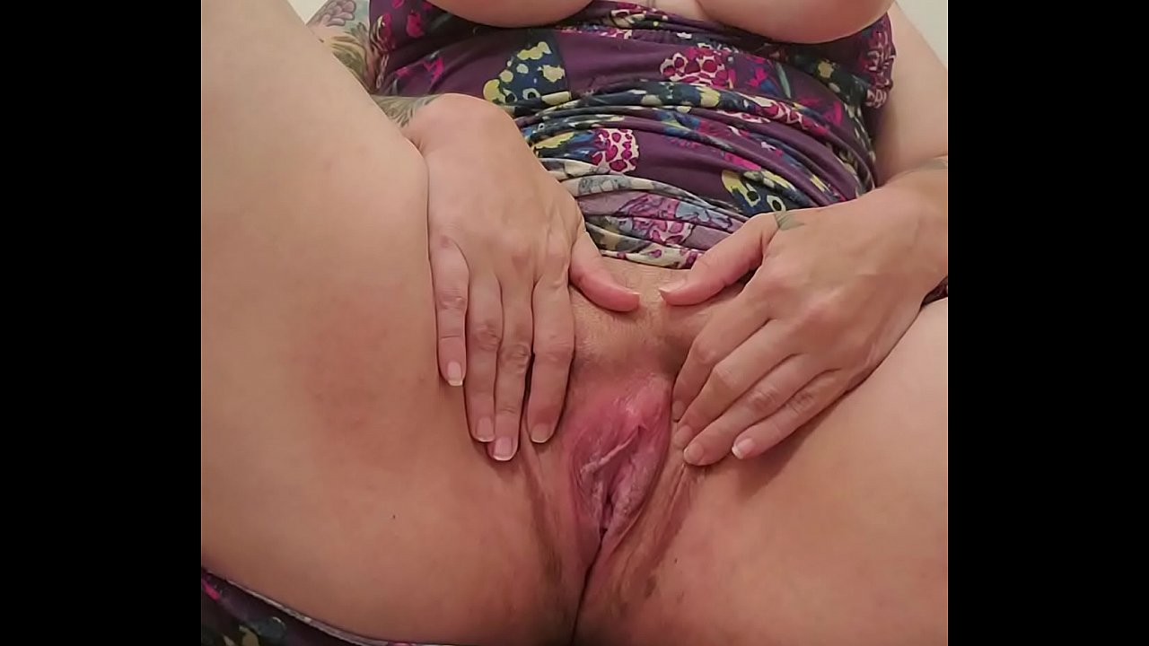 Playing My Fat Wet Pussy
