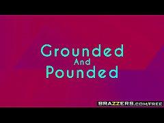 Brazzers - Teens Like It Big - Grounded And Pou...