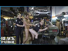 BLACK PATROL - Busty White Cops Shut Down A Cho...