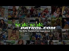 Tuk Tuk Patrol - Thai MILF gets her pussy tore ...